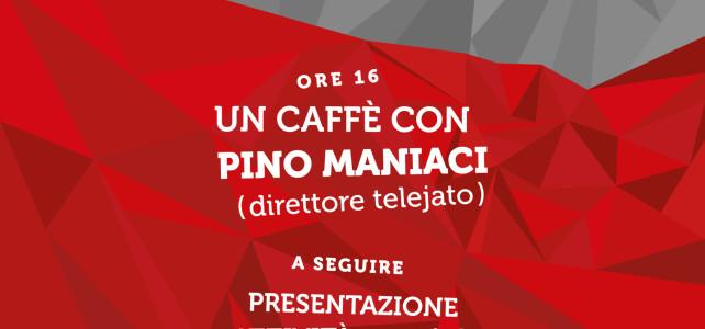 Un caffè con Pino Maniaci – 28 Novembre 2015